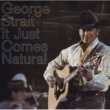 George Strait GEORGE STRAIT/IT JUS