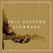 Eric Clapton Slowhand 35th Anniversary [Super Deluxe]