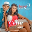 Celia Love 2 Party (feat.Mohombi)