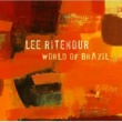 Lee Ritenour World Of Brazil