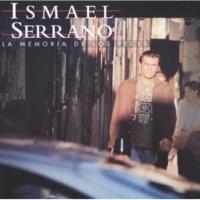 Ismael Serrano Ya Quisiera Yo