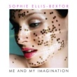 ソフィ・エリス・べクスター Me And My Imagination [(Tony Lamezma Radio Mix)]