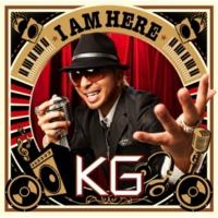 KG I AM HERE