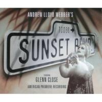 アンドリュー・ロイド・ウェバー/グレン・クローズ/George Hearn/アラン・キャンベル At The House On Sunset