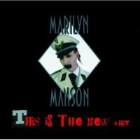 Marilyn Manson This Is The New Shit [Album Version]