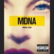 マドンナ MDNA World Tour