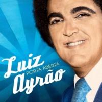 Luiz Ayrão Porta Aberta