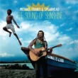 Michael Franti & Spearhead The Sound Of Sunshine