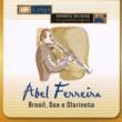 Abel Ferreira Brasil, Sax E Clarineta