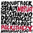 No Doubt Rock Steady [UK Version (Ltd.)]