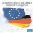 Gebirgsmusikkorps Garmisch-Partenkirchen Die deutschen Hymnen und Lieder in Geschichte und Gegenwart