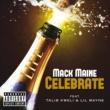 Mack Maine/タリブ・クウェリ/リル・ウェイン Celebrate (feat.タリブ・クウェリ/リル・ウェイン)