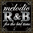 J. Holiday melodic R&B for the bed time
