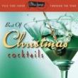 ヴァリアス・アーティスト The Best Of Christmas Cocktails