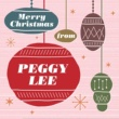 ペギー・リー Merry Christmas From Peggy Lee
