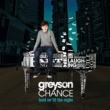 Greyson Chance Hold On 'Til The Night