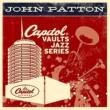 John Patton The Capitol Vaults Jazz Series
