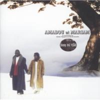Amadou & Mariam Dounia