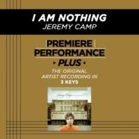 Jeremy Camp I Am Nothing (Medium Key Performance Track Without Background Vocals)