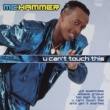 M C Hammer U Can't Touch This - The Collection