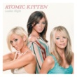 Atomic Kitten Ladies Night