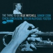 Blue Mitchell The Thing To Do (The Rudy Van Gelder Edition)