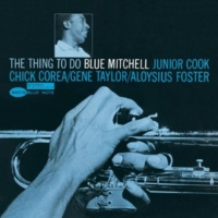 Blue Mitchell The Thing To Do (Rudy Van Gelder 24Bit Mastering) (2004 Digital Remaster)