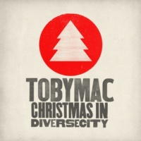 TobyMac Featuring Owl City The First Noel (feat. Owl City)