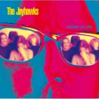 The Jayhawks The Man Who Loved Life [Album Version]