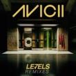 Avicii Levels [Remixes]