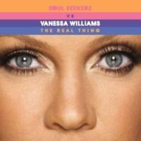 Vanessa Williams The Real Thing(Soul Seekerz Ibiza Radio Edit)