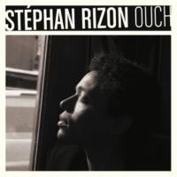 Stephan Rizon Ouch