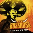 The BossHoss Live It Up