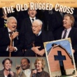Bill & Gloria Gaither The Old Rugged Cross