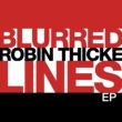 Robin Thicke Blurred Lines EP