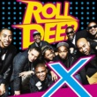 Roll Deep X