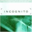Incognito Future Remixed