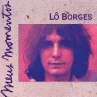 Lô Borges / Part. Especial: Solange Borges Clube da Esquina Nº 2 (feat. Solange Borges)