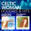 Celtic Woman Holidays & Hits