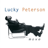 Lucky Peterson Move [Album Version]