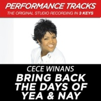 CeCe Winans Bring Back The Days Of Yea & Nay (Performance Track In Key Of G-Bb With Background Vocals)