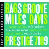 Miles Davis Bags' Groove [RVG Remaster]