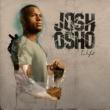 Josh Osho L.i.f.e
