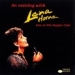 Lena Horne An Evening With Lena Horne: Live At The Supper Club