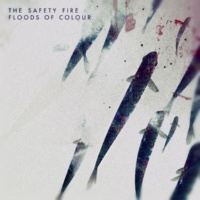 The Safety Fire Floods of Colour