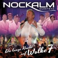 Nockalm Quintett Ich dich auch [Bühnenmix]