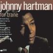 Johnny Hartman For Trane