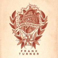 Frank Turner The Way I Tend To Be