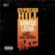 Cypress Hill featuring Pitbull and Marc Anthony Armada Latina (feat. Pitbull and Marc Anthony)