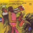 Cannonball Adderley & Ernie Andrews Live Session!